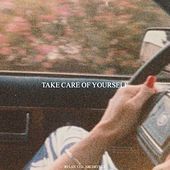 Take Care of Yourself de Various Artists