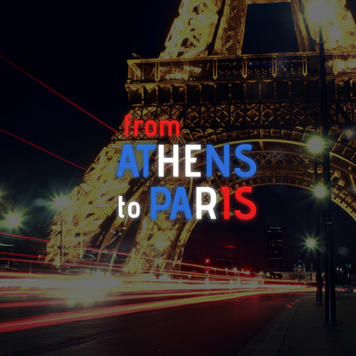 From Athens to Paris by Various Artists