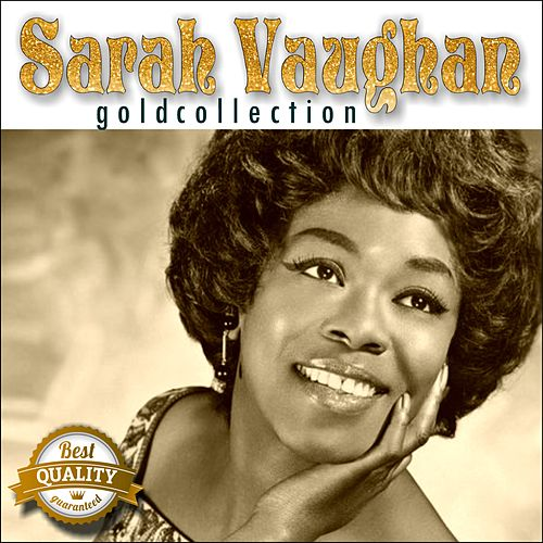 Gold Collection by Sarah Vaughan