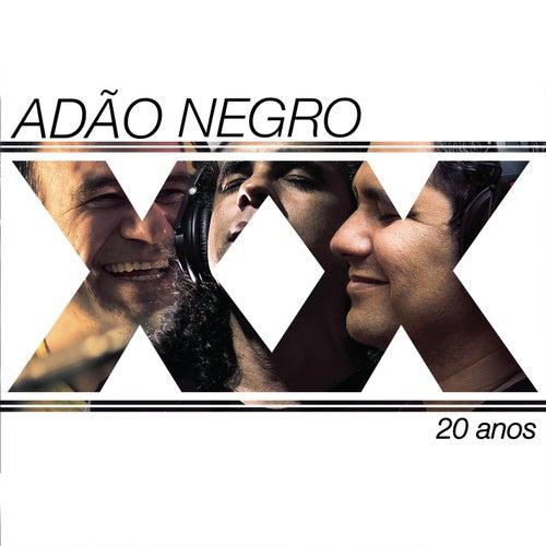 Adão Negro 20 Anos de Adão Negro