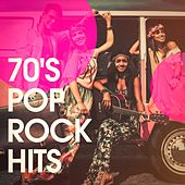 70's Pop Rock Hits by Various Artists