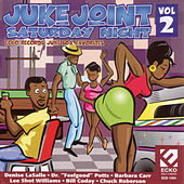 Juke Joint Saturday Night Vol. 2 by Various Artists