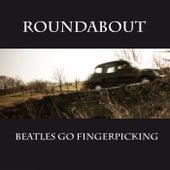 Beatles Go Fingerpicking by Roundabout