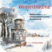Winterträume (Weihnachten mit dem Landespolizeiorchester Brandenburg) by Landespolizeiorchester Brandenburg