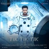 Tik Tik Tik (Original Motion Picture Soundtrack) by D. Imman