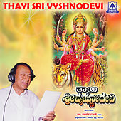 Thayi Sri Vyshnodevi by Various Artists