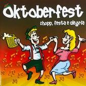Oktoberfest 2008 - Chopp, Festa e Alegria (Instrumental) by Oktoberfest