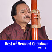 Best of Hemant Chauhan, Vol. 7 by Hemant Chauhan