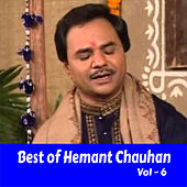 Best of Hemant Chauhan, Vol. 6 by Hemant Chauhan