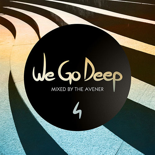 We Go Deep, Saison 4 - Mixed by The Avener by Various Artists
