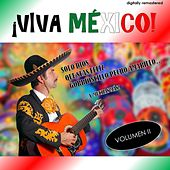 ¡Viva México!, Vol. 2 (Remastered) by Various Artists