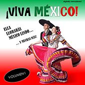 ¡Viva México!, Vol. 1 (Remastered) by Various Artists