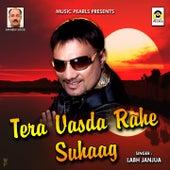 Tera Vasda Rahe Suhaag by Labh Janjua