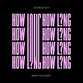 How Long (Jerry Folk Remix) de Charlie Puth