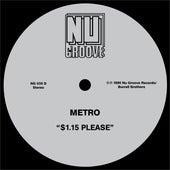 $1.15 Please by Metro