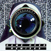 Game Over (Remixes) by Newtimers