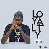 Loyalty by ZJ Heno