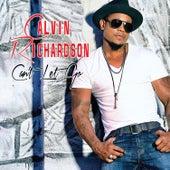 Can't Let Go (Acoustic) by Calvin Richardson