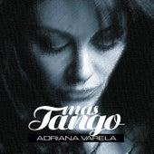 Más Tango de Adriana Varela
