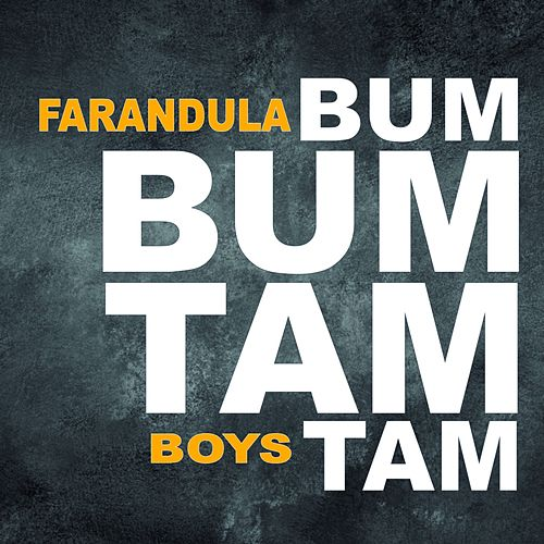 Bum Bum Tam Tam (Remix) di Farandula Boys
