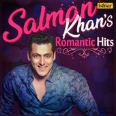 Salman Khans Romantic Hits by Various Artists