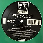 The Funk (Remixes) by Eddie Amador