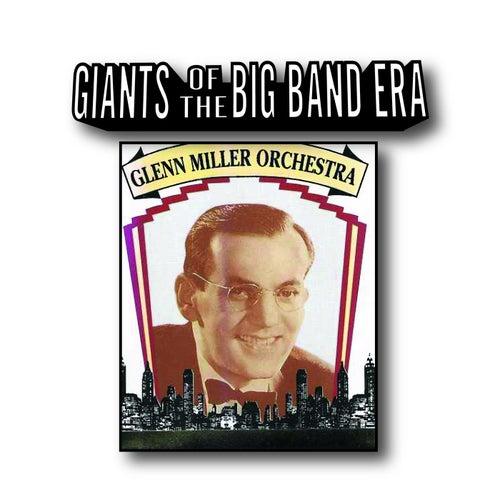 Giants Of The Big Band Era by Glenn Miller