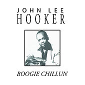 Boogie Chillun by John Lee Hooker