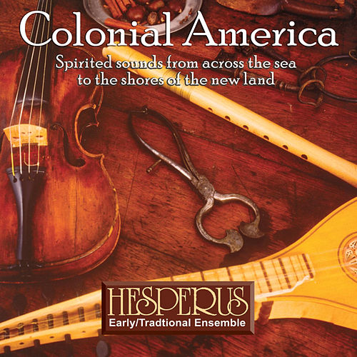 Colonial America by Hesperus