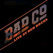 Live At Red Rocks by Bad Company