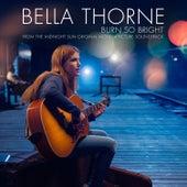 Burn So Bright von Bella Thorne
