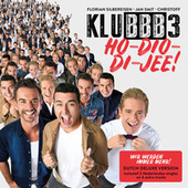 Ho-Dio-Di-Jee (Wir werden immer mehr!) (Dutch Deluxe Version) van Klubbb3