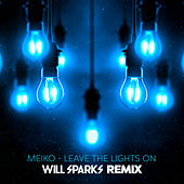 Leave The Lights On (Will Sparks Remix) de Meiko