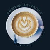 Barista Boyfriend by Louisa Hall