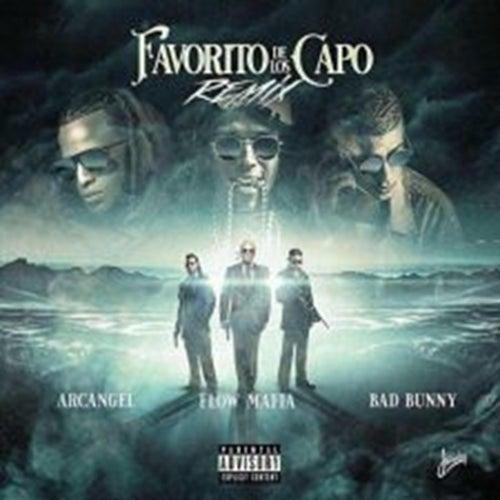 Favorito de los Capos (feat. Bad Bunny & Flow Mafia) di Arcangel