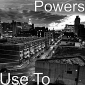 Use To by Powers