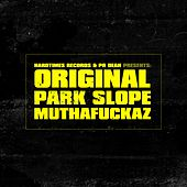 Original Park Slope Muthafuckaz von Various Artists