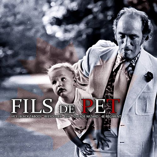 Fils de P.E.T by Vice
