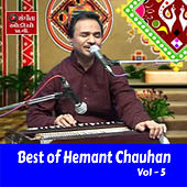 Best of Hemant Chauhan, Vol. 5 by Hemant Chauhan