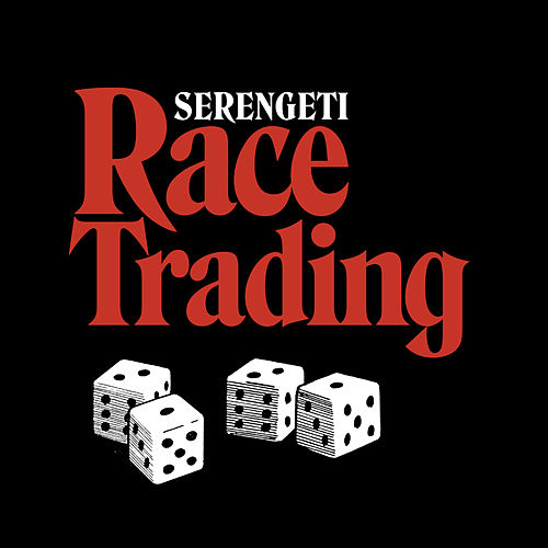 Race Trading by Serengeti