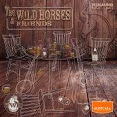 The Wild Horses & Friends de Wild Horses