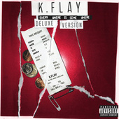 Every Where Is Some Where by K.Flay
