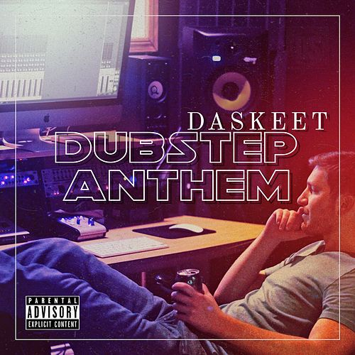 Da SkeeT Music Dubstep Anthem by DaSkeeT