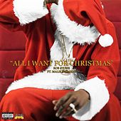 All I Want for Christmas (feat. Malik Burgers) by Rob $Tone