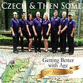 Getting Better with Age (20th Anniversary Edition) by Czech and Then Some