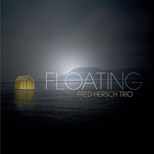 Floating by Fred Hersch Trio