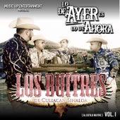 Lo de Ayer Es Lo de Ahora (al Estilo Buitre), Vol. 1 by Los Buitres De Culiacan Sinaloa