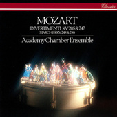 Mozart: Divertimenti K. 205 & 247 & Marches by Academy Of St. Martin-In-The-Fields Chamber Ensemble