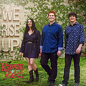 We Rise Up by Raven and Red