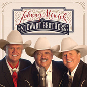 Johnny Minick And The Stewart Brothers by Johnny Minick And The Stewart Brothers